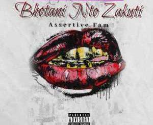 Unique Fam – Bhotani Nto Zakuthi Ft. Assertive Fam mp3 download