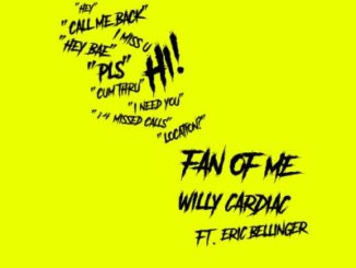 Willy Cardiac – Fan of Me Ft. Eric Bellinger mp3 download