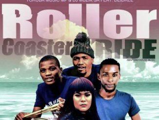 Yoruba Music Mp & DJ Muzik SA – Roller Coaster Ride Ft. Deidree mp3 download