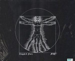 Zingah – FYF Ft. Farx mp3 download