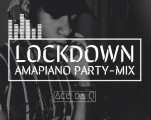 Ace da Q – Lockdown Amapiano Party-Mix Ft. Vigro Deep, Sje Konka & Freddy K mp3 download