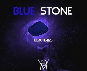 Blac Tears – Blue Stone zip download