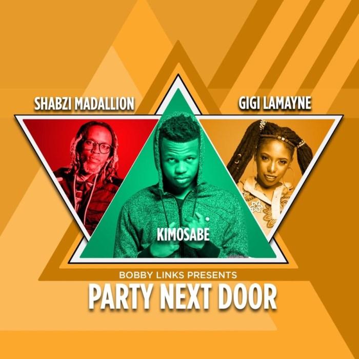 Bobby Links – Party Next Door Ft. Kimosabe, Gigi Lamanye & Shabzi Maadallion
