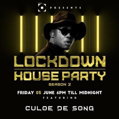 Culoe De Song – Lockdown House Party Season 2 mp3 download