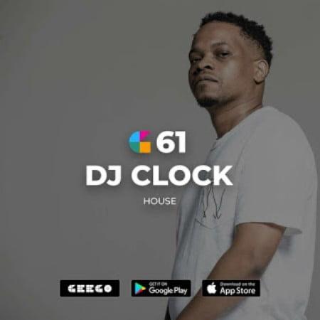 DJ Clock – GeeGo 61 Mix Mp3 download