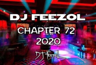 DJ FeezoL – Chapter 72 2020 mp3 download