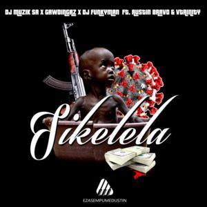 DJ Muzik SA x GawdDingaz x DJ Funkyman – Sikelela Ft. Austin Bravo & Vtrinity mp3 download