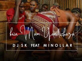 DJ SK – Kwa Mam' Yandichaza Ft. Minollar mp3 download