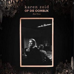 Karen Zoid – Op Die Oomblik Deel 2 zip download