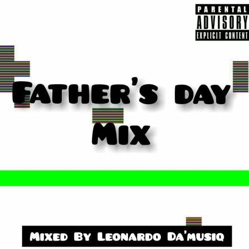 Leonardo Da'musiq – Father's Day Mix mp3 download