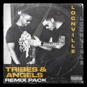 Locnville – Tribes & Angels (Remix Pack) Ft. DJ Zinhle & Apple Gule zip download