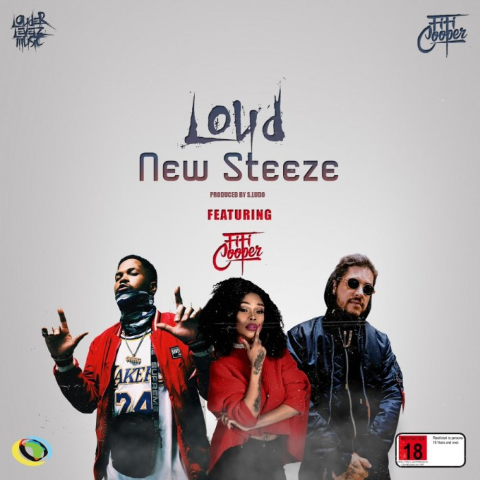 Loud – New Steeze Ft. Fifi Cooper (prod. Ludo) mpe download