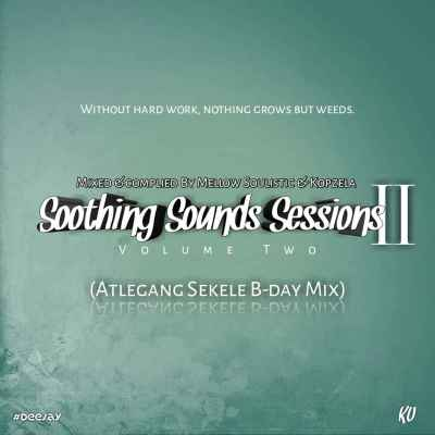 Mellow Soulistic & Kopzela – Soothing Sounds Sessions vol. 2 Mp3 download