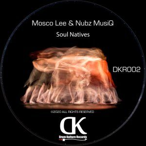 Mosco Lee & Nubz MusiQ – Soul Natives mp3 download