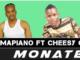 Mr Mapiano – Monate Ft. Cheesy G (Amapiano)