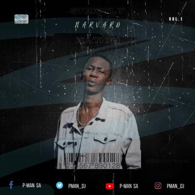 P-Man – Strictly Harvard Nation Vol.1 Mix mp3 dpwnload