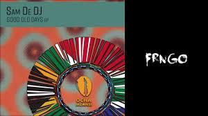 Sam De DJ, Lucille Slade - Good Old Days [Ocha Mzansi] mp3 download