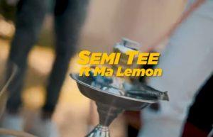 Semi Tee – Lemonade Ft. Ma Lemon mp4 download