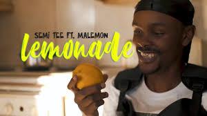 Semi Tee Ft Ma Lemon - Lemonade Remake (Real Nox)