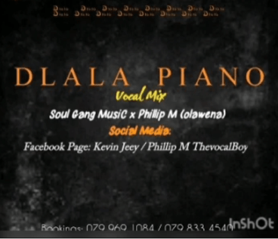 SoulGangMusiC & Phillip M – Dlala Piano (Vocal Mix) mp3 download