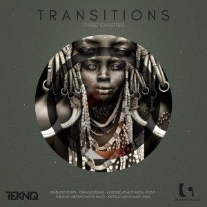 TekniQ – Transitions 3rd Chapter mp3 download