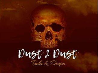 Tseks & Despa – Ereng Gong (Dust 2 Dust) Mp3 download