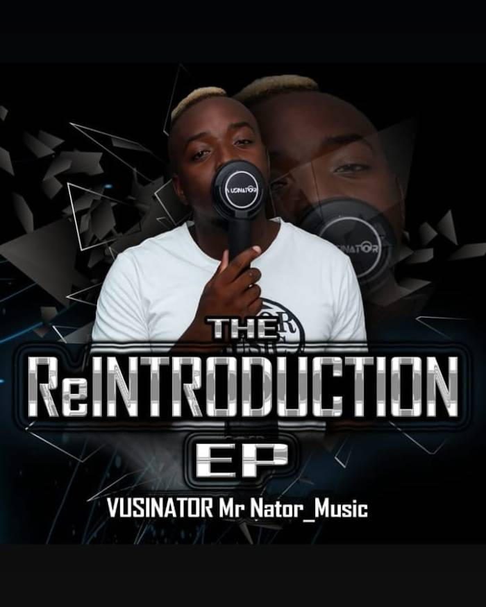 Vusinator – The Reintroduction Zip download