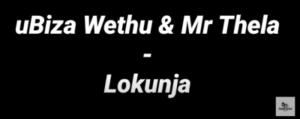 uBiza Wethu & Mr Thela – Lokunja (Black Lives Matter George Floyd) mp3 download