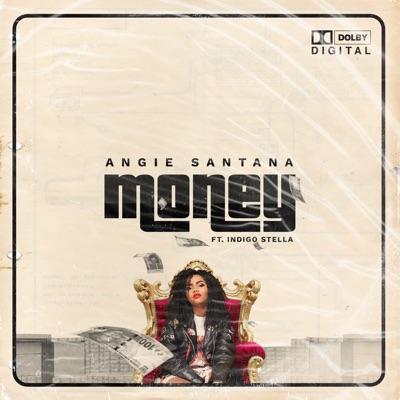 Angie Santana – Money Ft. Indigo Stella Mp3 download
