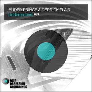 Buder Prince & Derrick Flair – Underground EP ZIP