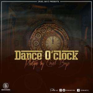 Cruel Boyz – Dance O'Clock Mp3 download