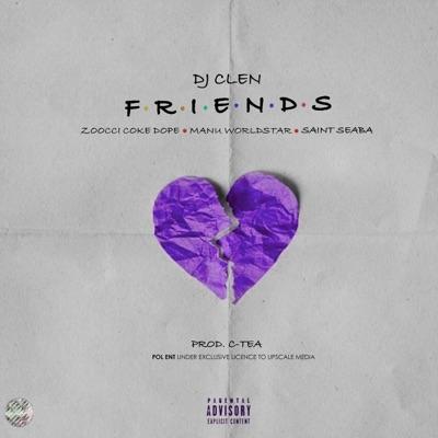 DJ Clen – Friends Ft. Zoocci Coke Dope mp3 download