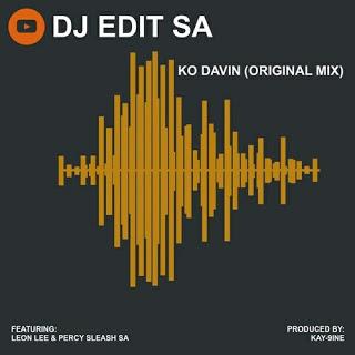 DJ Edit SA – KO Davin Ft. Leon Lee & Percy Sleash SA (Original Mix)