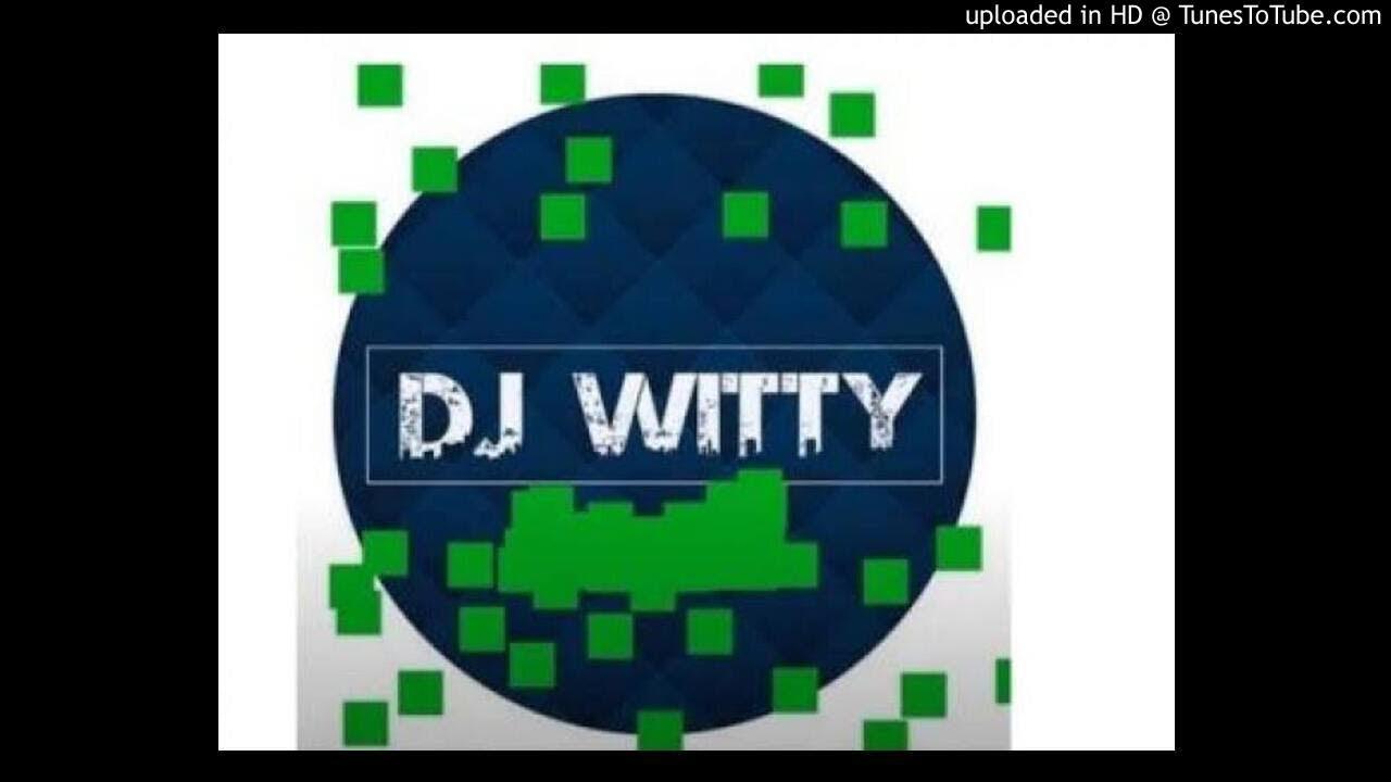DJ Witty - Udakwa Njalo ft Bana Bae & Noex