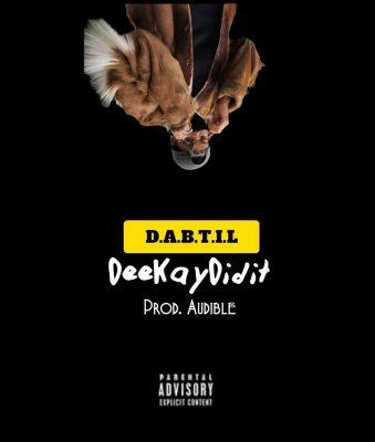 DeekayDidIt – D.A.B.T.I.L mp3 download
