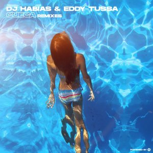 Dj Habias & Eddy Tussa – Cueca (Remixes) mp3 download