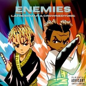 LaFreshman & CrownedYung – Enemies (Barter 6 Thugger) mp3 download