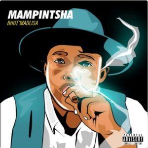 Mampintsha – Kwaze Kahlaleka Ft. Bhar & DJ Thukzin mp3 dowload