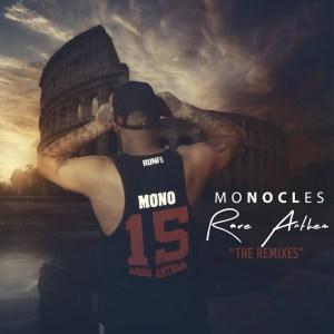 Monocles – Rare Anthem (The Remixes) Mp3 download