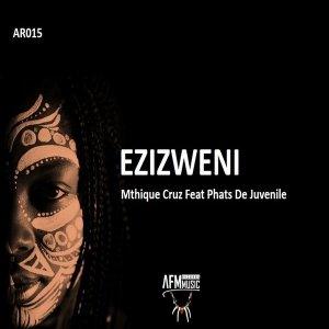 Mthique Cruz & Phats De Juvenile – Ezizweni mp3 downlaod
