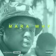 ReeCho – Mara Why ft. Deeper