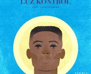 Stephen of Kent – Luz Kontrol Ft. PatricKxxLee Mp3 download