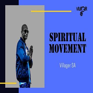 Villager SA – Spiritual Movement (Afro Drum)  Mp3 download