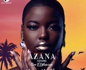 Azana - Ngize Ngifike Ft. Sun-EL Musician Mp4 download