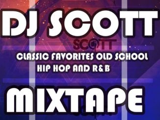 DJ Scott – Classic Favorites Old School, Hip Hop and R&B Mp3 download