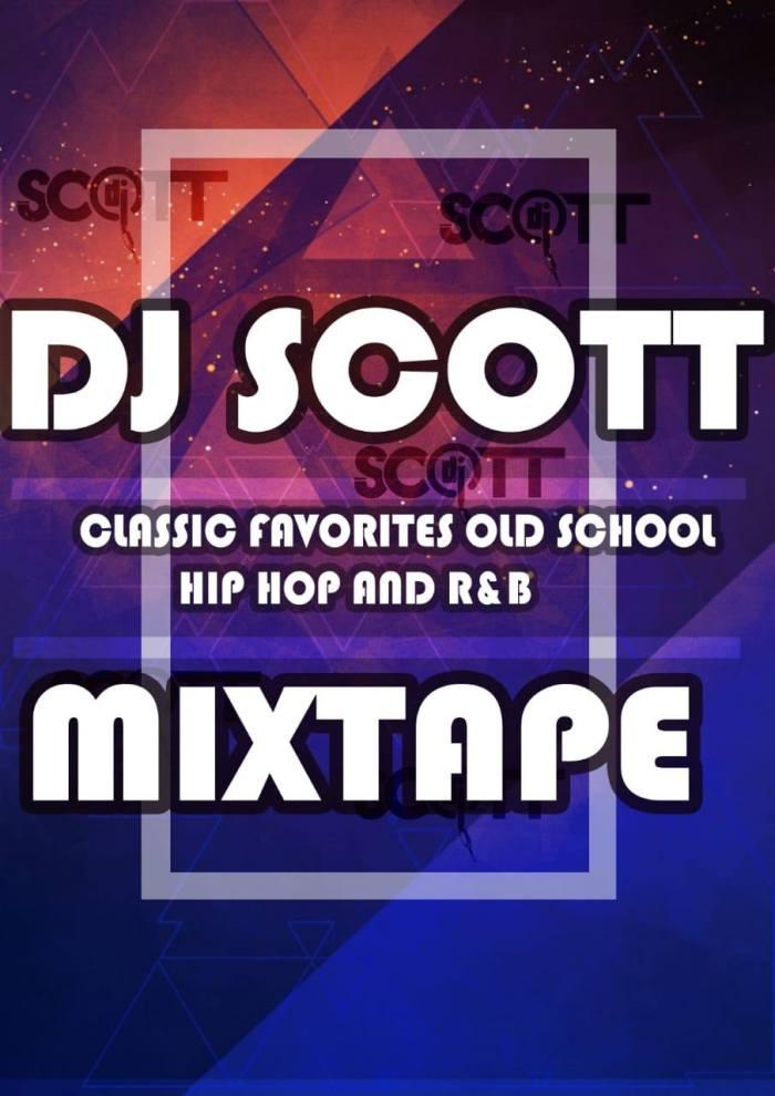 DJ Scott – Classic Favorites Old School, Hip Hop and R&B Mp3 download