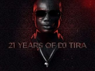 DJ Tira – 21 Years of DJ Tira (Album Tracklist)