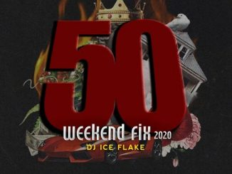 Dj Ice Flake – WeekendFix 50