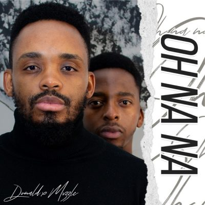 Donald – Oh Na Na Ft. Mvzzle mp3 download