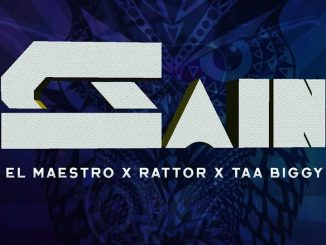 El Maestro, Rattor & Taa Biggy – Gain